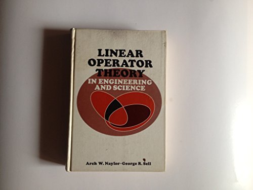 9780030793905: Linear operator theory in engineering and science