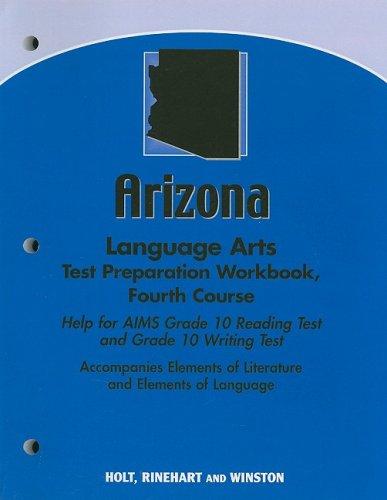 9780030794032: Elements of Literature Arizona: Language Arts Test Preparation Workbook Fourth Course