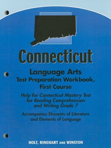 9780030794179: Elements of Literature, Grade 7 Language Arts Test Preparation Workbook First Course: Holt Elements of Literature Connecticut (Eolit 2007)