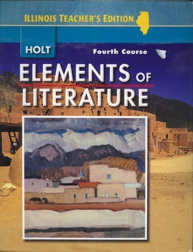 9780030794292: Elements of Literature Illinois Teacher's Edition (FOURTH COURSE)