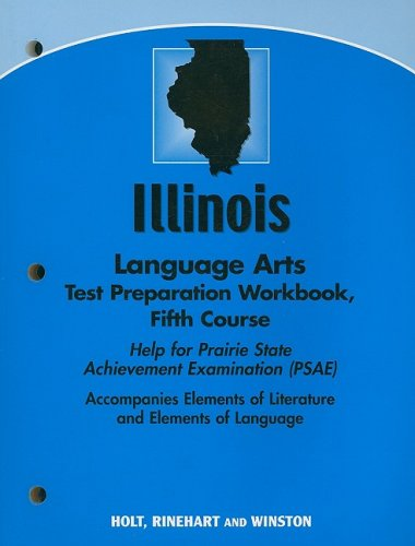 9780030794414: Elements of Literature Illinois: Language Arts Test Preparation Workbook Fifth Course