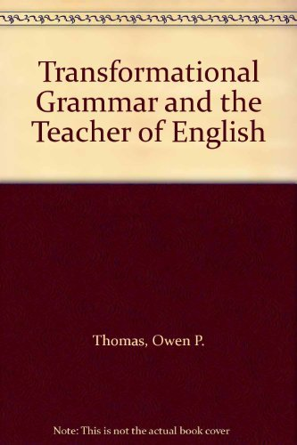 9780030796050: Transformational Grammar and the Teacher of English