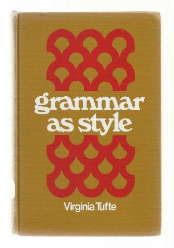 9780030796159: Grammar as Style