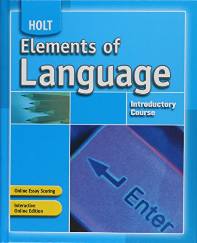 9780030796777: Elements of Language: Student Edition Introductory Course 2007