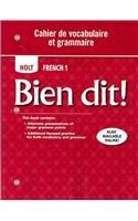 9780030797217: Bien dit!: Cahier de vocabulaire et grammaire Level 1A/1B/1