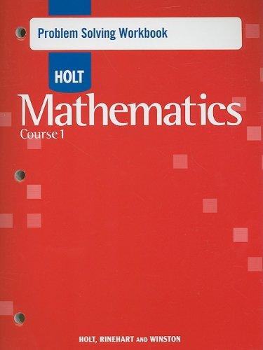 9780030797460: Holt Mathematics Course 1: Problem Solving Workbook