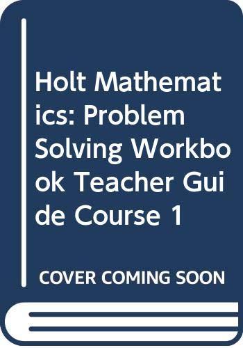 9780030797521: Holt Mathematics: Problem Solving Workbook Teacher Guide Course 1