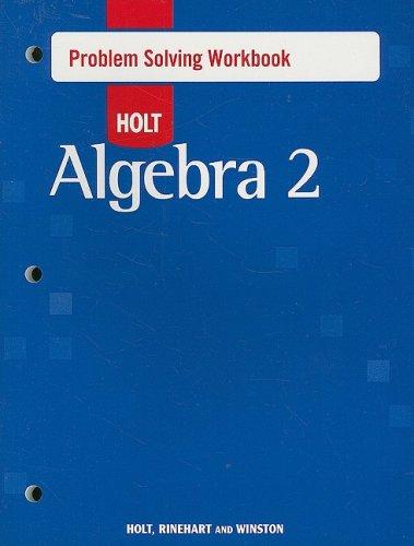9780030797583: Holt Algebra 2: Problem Solving Workbook