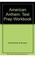 9780030797668: American Anthem, Modern American History: Test Preparation Workbook