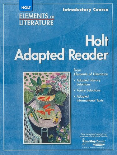 9780030798016: Elements of Literature: Adapted Reader Introductory Course
