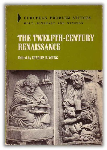 9780030798054: The Twelfth-Century Renaissance, (European Problem Studies)