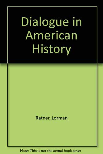 9780030800894: Dialogue in American History