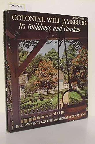 9780030801181: Colonial Williamsburg: Its Buildings and Gardens