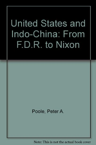 9780030801341: The United States and Indochina, from FDR to Nixon (Berkshire studies in history)
