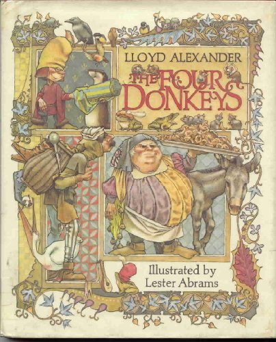Four Donkeys: Alexander, Lloyd. Illust. by Lester Abrams
