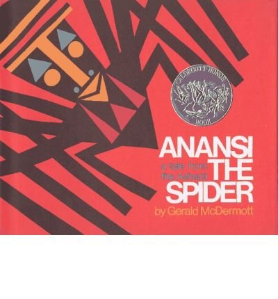9780030802348: Anansi the spider;: A tale from the Ashanti