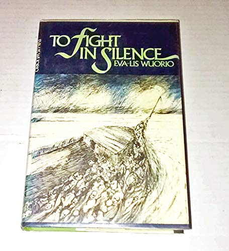 9780030802416: To fight in silence