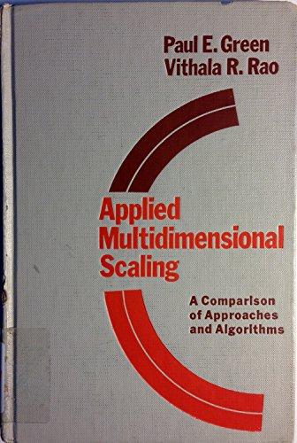 Applied Multidimensional Scaling: A Comparison of Approaches: Paul E. Green,