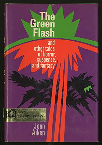 9780030802898: The green flash, and other tales of horror, suspense, and fantasy