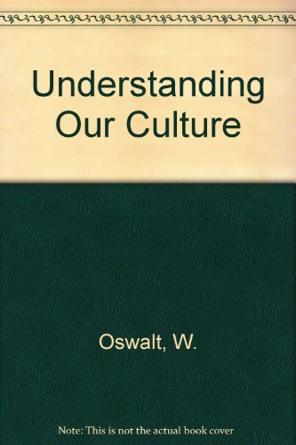 9780030802904: Understanding Our Culture: An Anthropological View