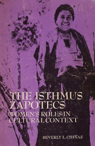 9780030803017: Isthmus Zapotecs: Women's Role in Cultural Context (Case studies in cultural anthropology)