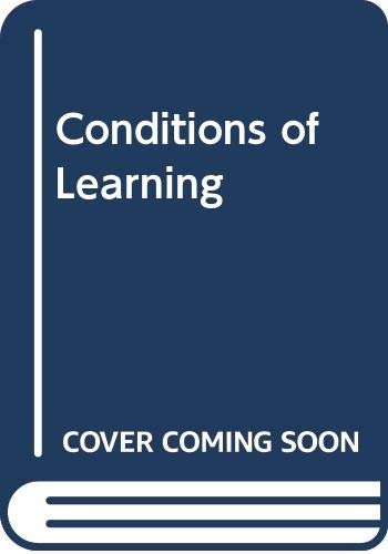 9780030803307: Conditions of Learning