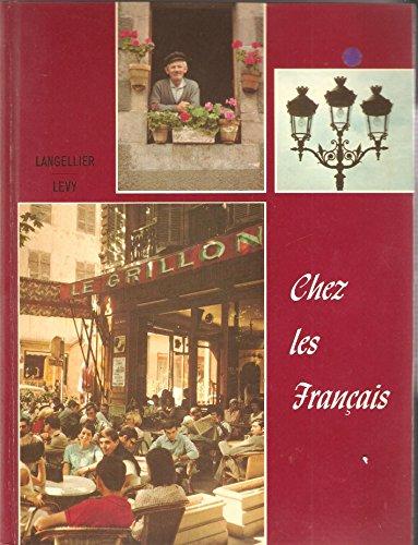 Chez Les Francais (1969 Copyright): Langellier And Levy