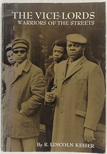 9780030803611: The Vice Lords - Warriors Of The Streets (Case studies in cultural anthropology)