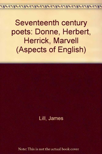 9780030807558: Seventeenth century poets: Donne, Herbert, Herrick, Marvell (Aspects of English)