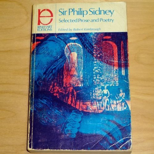 9780030809309: Sir Philip Sidney;: Selected prose and poetry (Rinehart editions, 137)
