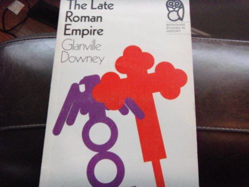 9780030809705: The Late Roman Empire (Berkshire Studies in History)