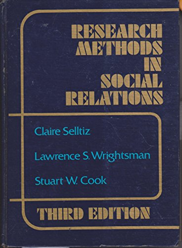 Research Methods in Social Relations: Selltiz, Claire; Wrightsman, Lawrence S.; Cook, Stuart W.