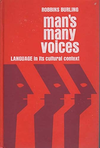 9780030810015: Man's Many Voices: Language in its Cultural Context
