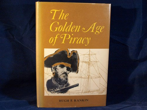 9780030810183: The Golden Age of Piracy,