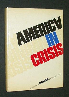 9780030810206: America in crisis