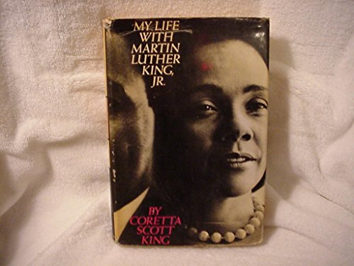 My Life with Martin Luther King, Jr.: KING, Coretta Scott.