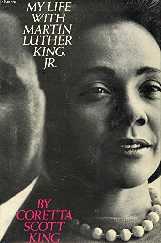 My Life with Martin Luther King, Jr.: KING, Coretta Scott