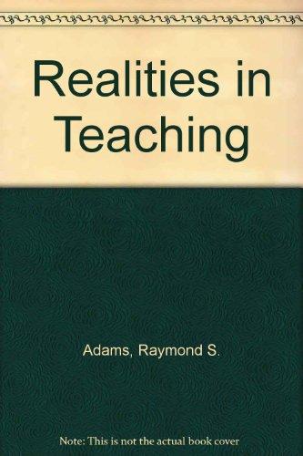 9780030810466: Realities in Teaching