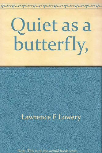 9780030811692: Quiet as a butterfly, (Their An I wonder why reader)