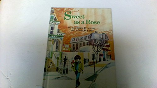 9780030811708: Sweet as a Rose (Their An I wonder why reader)