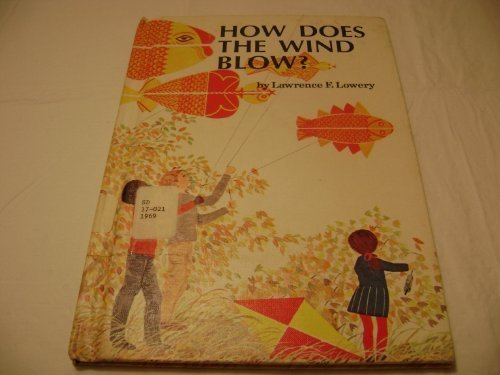 9780030811715: How does the wind blow? (His An I wonder why reader)
