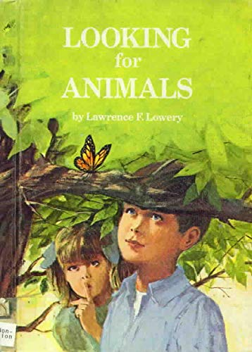 9780030811746: Looking for animals, (His An I wonder why reader)
