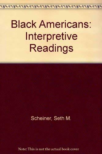 9780030811975: Black Americans: Interpretive Readings