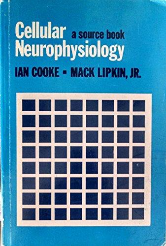 9780030812217: Cellular Neurophysiology: A Source Book
