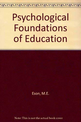9780030812262: Psychological Foundations of Education