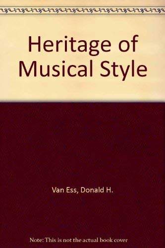 9780030812415: Heritage of Musical Style