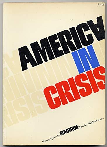 9780030812477: America In Crisis