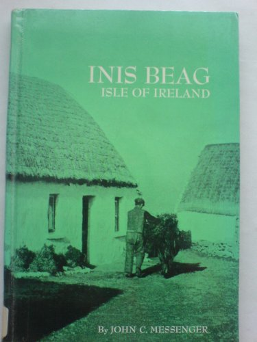 Inis Beag: Isle of Ireland (Case Study in Cultural Anthropology)