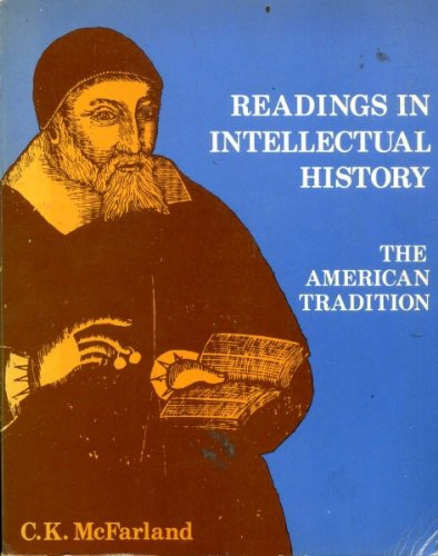 9780030812989: READINGS IN INTELLECTUAL HISTORY: The American Tradition