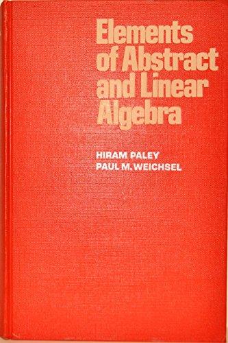 9780030813115: Elements of Abstract Linear Algebra
